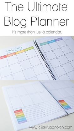 The Ultimate Blog Planner via Click it Up a Notch