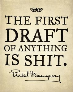 Don't get down on yourself.  The first draft of anything is always shit.