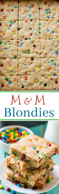 These M&M Blondies are fabulously buttery and chewy and have a festive look from a generous amount of mini M&M's.