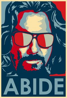 538e761e6d The DUDE Abides - Jeff Bridges Big Lebowski Poster