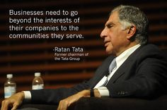 In yesterday's Stanford GSB View From The Top Series talk, Ratan Tata shared his philosophy on corporate social responsibility: