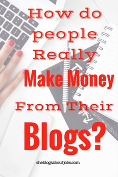 Do you want to start a blog? Learn how bloggers can make money blogging in this article. If you're a beginner to blogging or you're blogging for money, this will help you out a lot. Read on to find out how to start earning money from home with a blog.