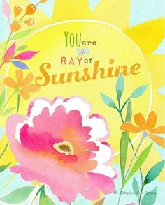 You are Rays of Sunshine