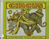 Circus, vintage kids book, poems by Jack Prelutsky, Arnold Lobel illustrations, poetry under the Big Top, clowns, monkeys, elephants etc