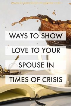 Simple Ways to Show Love to Your Spouse in Times of Crisis | Simple.