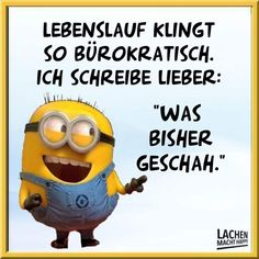 Good Work Quotes, Minion Gif, Lachen Macht Happy, Funny Pins, Smiley, Words, Inspiration, Funny Humor Pictures, Funny Sayings