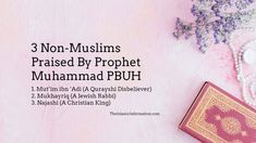 3 Non-Muslims Praised By Prophet Muhammad PBUH, Who Are They? Ibn Ali, Islamic Information, Prisoners Of War, Prophet Muhammad, Muslim, Pray, Islam