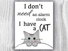 Funny Cat Art Print I Have A Cat Digital Print Cat by miumicat