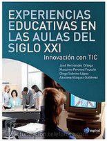 Experiencias educativas en las aulas del siglo XXI: innovación con TIC   Universo Abierto