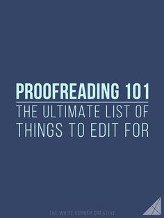 Proofreading is a vital part of writing a blog post, and if you create your own list of things to edit for it can also be one of the easiest. | Tips for editing , grammar, and word usage. |