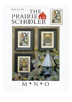 THE PRARIE SCHOOLER ALPHABET LETTERS M & N & O 1/5