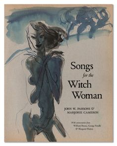 """""""Songs for the Witch Woman"""" Uncovers True Love Story of LA Artist and Rocket Scientist - Los Angeles Review of Books"""