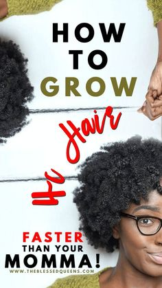 How to Grow 4c Hair Faster Than Your Momma!