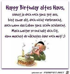 Witziger Geburtstagsspruch | Witzige geburtstagssprüche ...