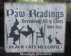 Paw Readings, Black Cats Welcome, Cats,  Hand Painted, Handmade, Primitive, Distressed, Halloween, Wiccan, Wooden Signs