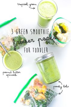 3 Green Smoothie Freezer Packs for Toddler — Baby FoodE | Adventurous Recipes for Babies + Toddlers