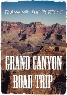 Planning a Grand Canyon Road Trip can be a lot of work! With this road trip guide you'll have the perfect trip planned out for a wonderful day.