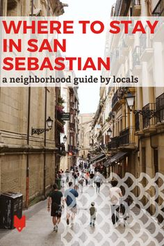 Not sure where to stay in San Sebastian? As one of the biggest cities in the Basque Country, it's a great question. Iconic spots like the Old Town and the beach neighborhoods are close to most of the best restaurants and things to do, but can get crowded with visitors and tour groups. This guide narrows down your choices, including some off-the-beaten-path neighborhoods that you might not have thought of. Spain Travel, Us Travel, Spanish Culture, Places In Europe, Basque Country, Like A Local, Group Tours, New City, Seville