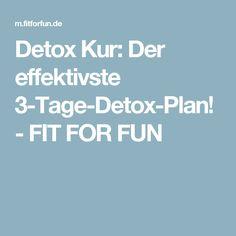 Detox Kur: Der effektivste 3-Tage-Detox-Plan! - FIT FOR FUN