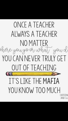 Teaching quotes - if this isn't the truth, i don't know what The Words, Teacher Humour, Teacher Sayings, Classroom Humor, Teaching Memes, Teacher Problems, Teacher Inspiration, School Quotes, Education Quotes For Teachers