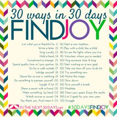30 Days in 30 Days to Find Joy. | In The Next 30 Days