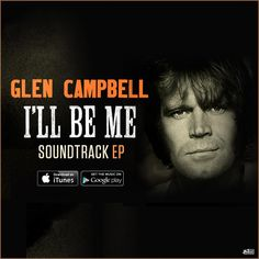 Get Glen Campbell's final recording!  Download this amazing EP from his upcoming film: http://smarturl.it/IllBeMe