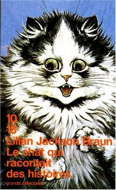Le chat qui racontait des histoires de Lilian Jackson Braun