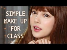 Simple Makeupfor Class(With subs) 심플개강메이크업 - YouTube