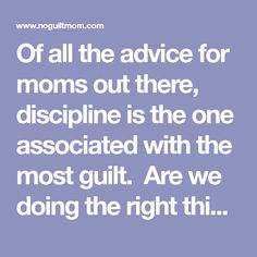 Of all the advice for moms out there, discipline is the one associated with the most guilt.  Are we doing the right thing?  Will my child grow up to hate me?  Or will my child grow up thinking he can get away with anything he wants?  Ditch that worry because you can now use these six positive discipline steps at home to change our child's behavior for good.