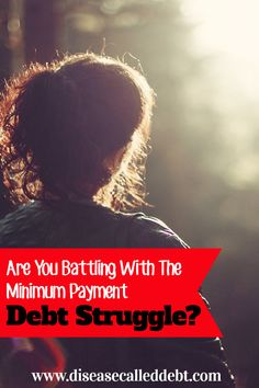 Only making the minimum payment on your debt can lead to a debt trap eventually where you can't afford to pay your debt at all! Find out how to avoid the minimum payment debt struggle.