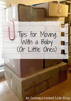 An Uncomplicated Life Blog: Mommy Monday: Moving With A Baby In Tow