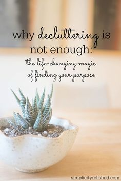 Will decluttering bring you all that you wish for? The Life-Changing Magic of Finding Your Purpose. #minimalism #simplify