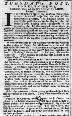 On 16 October 1793, #MarieAntoinette, the widow of Louis XVI, was executed at the guillotine in the Place de la Revolution in Paris – she was 37. Here is a newspaper story published on 28 October 1793 that reports on her execution.