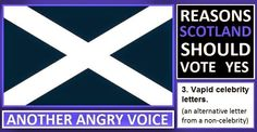 AAV: Reasons Scotland should vote yes: Uncertainty Ross Kemp, Scottish Independence, Yes, Need You, The Voice, Scotland, Letters, Feelings, Sayings