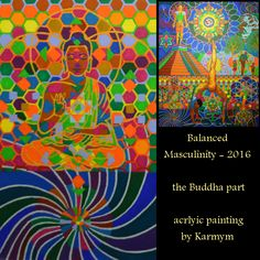 Preview of 'Balanced Masculinity - 2016', Focus on the Buddha part, acrlyic painting by #Karmym The center of the painting is the balanced man. The painting has a left side that is more the spiritual aspect, the right side are the erthly joys. This is a detail view of the bottem left side. The buddha is focusing the present moment and it is the entrace door to the spiritual world. #artpreview  #artdetail #balancedMasculinity #spiritualbuddha #spiritualbuddha #spiritualpractice #yogapainting Yoga Painting, Spiritual Practices, Buddha, Spirituality, Presents, Joy, In This Moment, Detail, Instagram