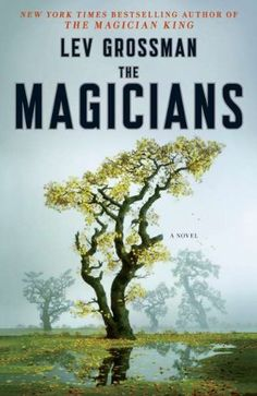 The Magicians: A Novel- an enthralling coming-of-age tale about magic practiced in the real world-where good and evil aren't black and white, and power comes at a terrible price. * Recommended by Conor Cote