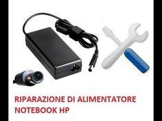 tutorial riparazione  alimentatore notebook hp spinotto