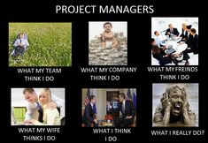 What I really do as a Project Manager