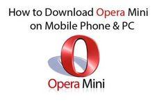 Opera Mini on Mobile Phone & PC Download - TrendEbook