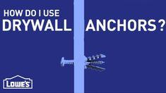 DIY Basics: How Do I Use Drywall Anchors?