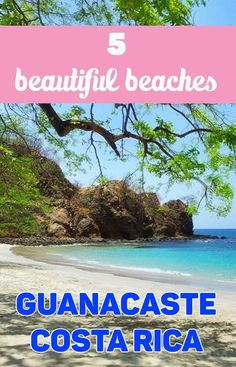 5 beautiful hidden beaches in Guanacaste. Visit these beaches to get away from the touristy ones and all the crowds! http://mytanfeet.com/costa-rica-beach-information/beaches-in-guanacaste-costa-rica/