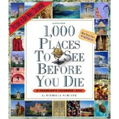 1,000 Places to See Before You Die 2012 Wall Calendar (Picture-A-Day Wall Calendars) $11.69