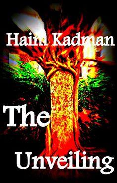 The unveiling by Haim Kadman http://www.amazon.com/dp/B00B45T1D2/ref=cm_sw_r_pi_dp_n8vKwb1R0HE3C