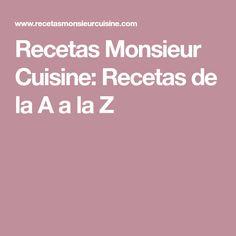 Recetas Monsieur Cuisine: Recetas de la A a la Z Lidl, Recetas Monsieur Cuisine Plus, Sin Gluten, Family Photos, Paleo, Connect, Health Foods, Cousins, Risotto