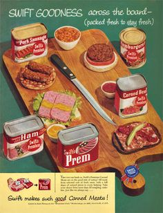Swift Canned Meat Ad, spent a lot of time frying spam for my ltitle cousins when i babysat them. love the key on the can. Swift Canned Meat Ad, spent a lot of time frying spam for my ltitle cousins when i babysat them. love the key on the can. Retro Ads, Vintage Advertisements, Vintage Ads, Vintage Food, Vintage Diner, Vintage Stuff, Retro Recipes, Vintage Recipes, Fried Spam