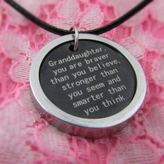 'Granddaughter, You Are Braver Than You Believe, Stronger Than You Seem and Smarter Than You Think'