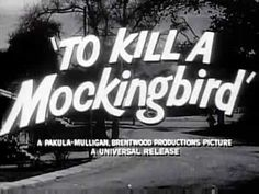 To Kill a Mockingbird (1962) - Theatrical Trailer - © Universal Pictures