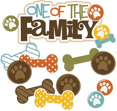 One Of The Family-Dog - SVG files for Scrapbooking