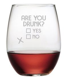 Look what I found on #zulily! 'Are You Drunk' Stemless Wine Glass - Set of Four #zulilyfinds