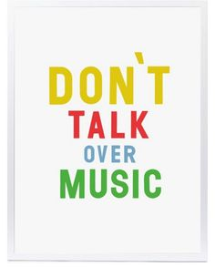 Music needs quiet.